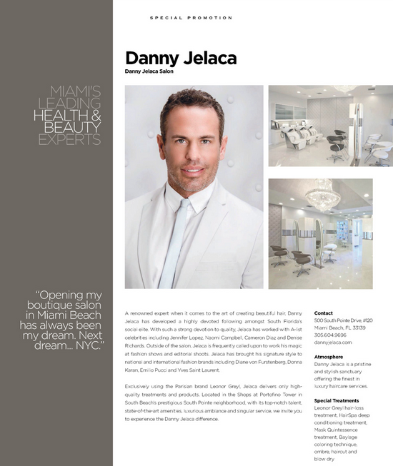 Danny Jelaca in Modern Luxury Miami Salon